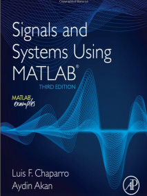 Signals and Systems using MATLAB, 3/Ed