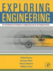 Exploring Engineering: An Introduction for Freshmen to Engineering and to the Design Process