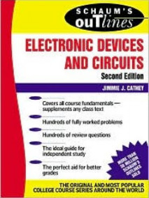 Schaum's Outline of Electronic Devices and Circuits, 2/Ed