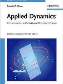 Applied Dynamics: With Applications to Multibody and Mechatronic Systems