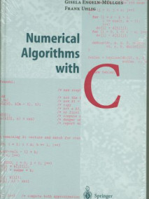 Numerical Algorithms with C
