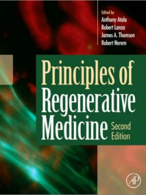 Principles of Regenerative Medicine, 2/Ed
