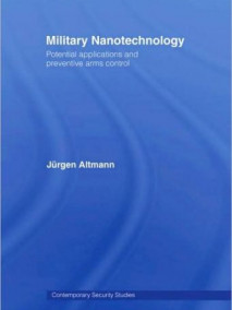 Military Nanotechnology: New Technology and arms Control
