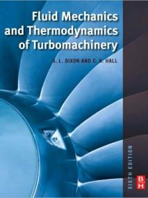 Fluid Mechanics and Thermodynamics of Turbomachinery, 6/Ed