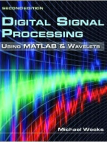 Digital Signal Processing Using MATLAB & Wavelets, 2/Ed