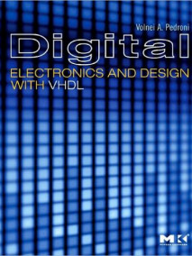 Digital Electronics and Design with VHDL