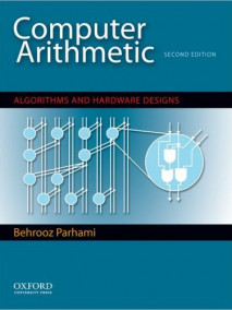 Computer Arithmetic: Algorithms and Hardware Designs