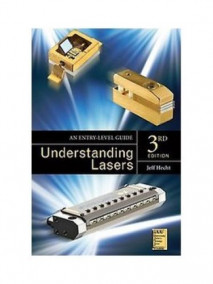 Understanding Lasers: An Entry-Level Guide, 3/Ed