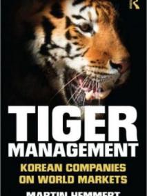 Tiger Management: Korean Companies on World Markets