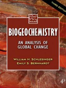 Biogeochemistry: An Analysis of Global Change, 3/Ed