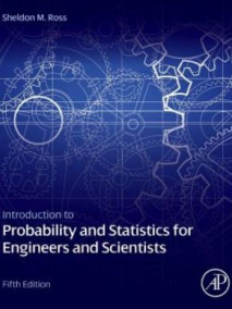 Introduction to Probability and Statistics for Engineers and Scientists, 5/Ed