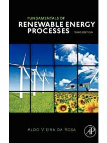 Fundamentals of Renewable Energy Processes, 3/Ed