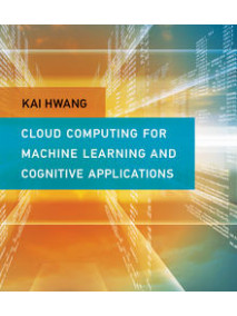 Cloud Computing for Machine Learning and Cognitive Applications (8월 수입예정)