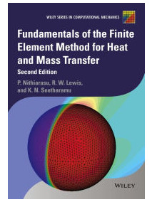 Fundamentals of the Finite Element Method for Heat and Mass Transferm, 2/Ed