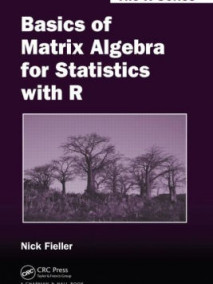 Basics of Matrix Algebra for Statistics with R