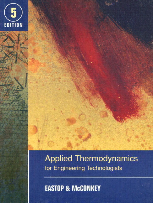 Applied Thermodynamics for Engineering Technologists, 5/Ed