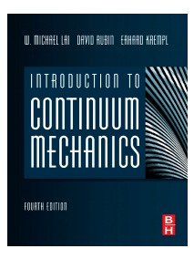 Introduction to Continuum Mechanics, 4/Ed