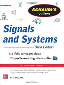Schaum's Outline of Signals and Systems, 3/Ed