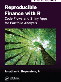 Reproducible Finance with R: Code Flows and Shiny Apps for Portfolio Analysis